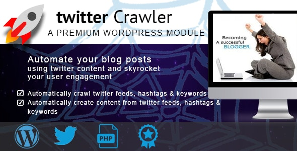Twitter Content Crawler - CodeCanyon Item for Sale