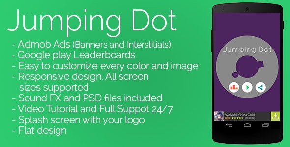 Jumping Dot - Admob + Leaderboards + Share - CodeCanyon Item for Sale