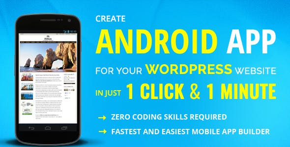 Create WordPress Android Mobile App Maker and Builder