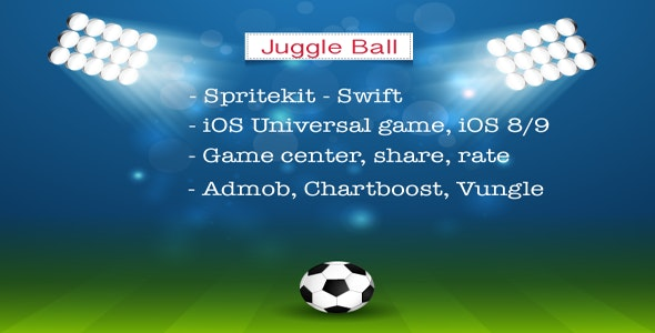 Juggle Ball - iOS Universal Game (Swift) - CodeCanyon Item for Sale