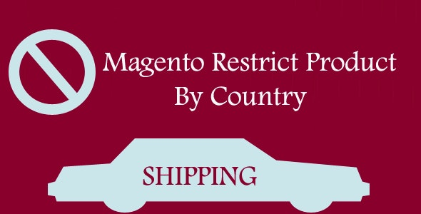 Magento Restrict Product By Country - CodeCanyon Item for Sale