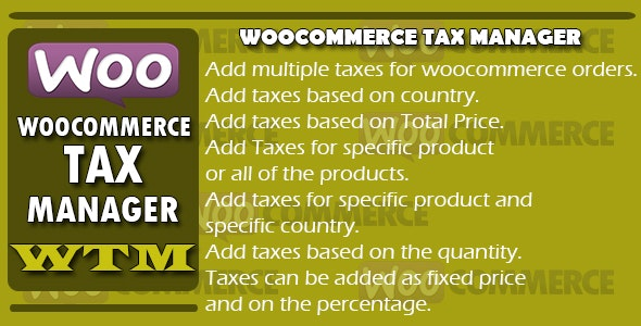 Woocommerce Tax Manager - WTM - CodeCanyon Item for Sale