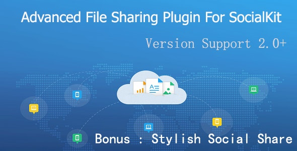 Advanced File Sharing Plugin For SocialKit - CodeCanyon Item for Sale