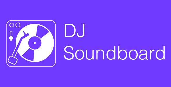 DJ Soundboard - Soundboard Source Code