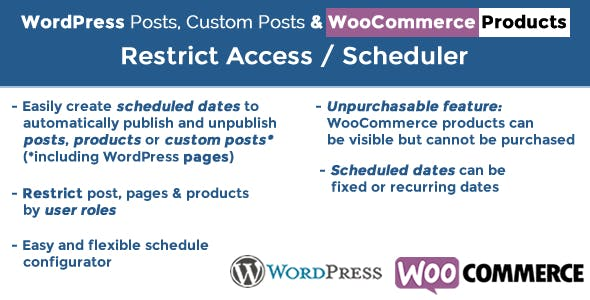WordPress Posts & WooCommerce Products Scheduler / Restrict Access