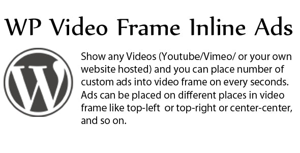 WP Video Frame Inline Ads - CodeCanyon Item for Sale