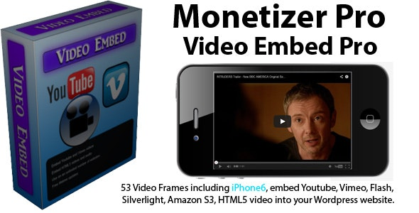 Monetizer Pro VideoEmbed Pro - CodeCanyon Item for Sale