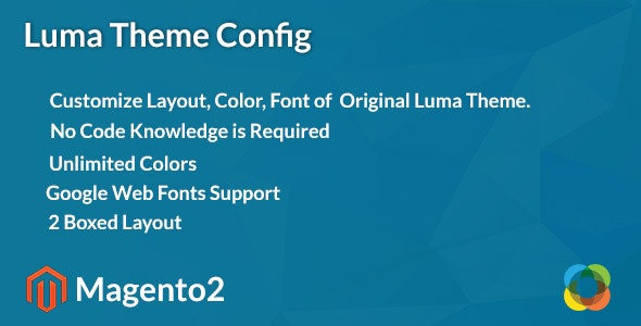 Magento2 Luma Theme Config - CodeCanyon Item for Sale