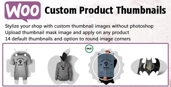 Woo Custom Product Thumbnails - CodeCanyon Item for Sale