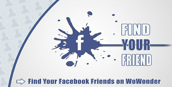 Find Your Facebook Friend - Wowonder - CodeCanyon Item for Sale