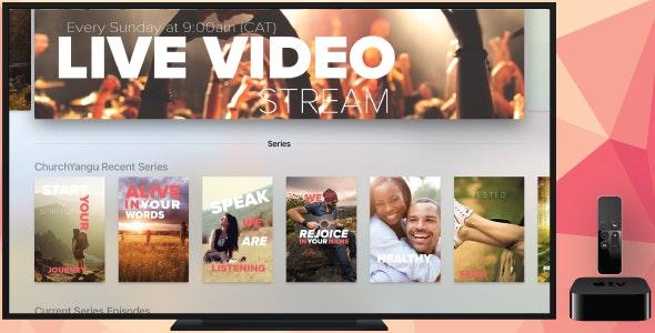 Apple TV Church App - ChurchYangu - CodeCanyon Item for Sale