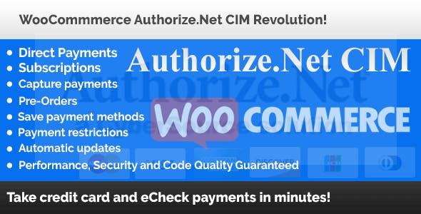 WooCommerce Authorize.Net CIM Revolution!