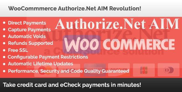 WooCommerce Authorize.Net AIM Revolution! - CodeCanyon Item for Sale