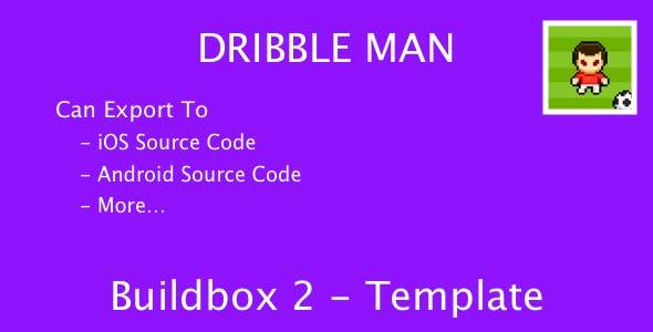 Dribble Man - Buildbox 2 Template