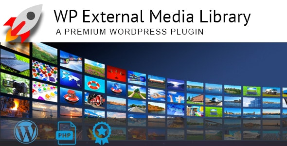 WP External Media Library - CodeCanyon Item for Sale