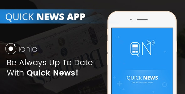 Ionic Quick News App - CodeCanyon Item for Sale