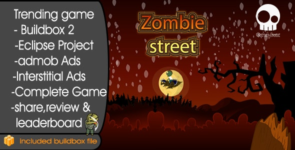 Zombie Street - Buildbox 2 Game Template + Android Eclipse Project Template Included