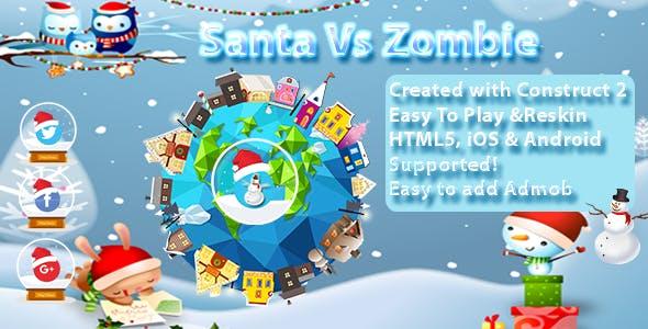 Santa vs Zombie Multi Platform - -- HTML5 Game, Mobile Vesion (Construct-2 CAPX)