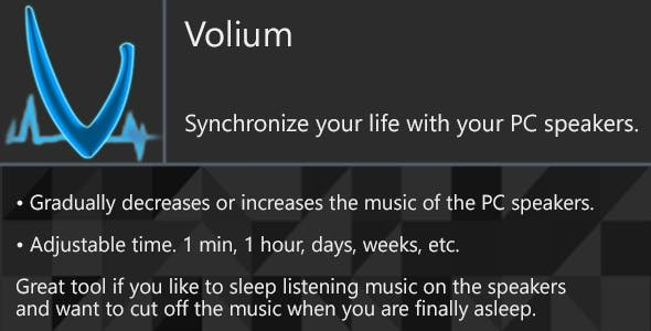 Volium - Synchronize your life with your PC speakers