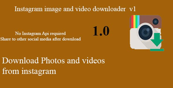 InstaSaver Instagram Images and Videos Downloader with hashtag