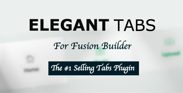 Elegant Tabs for Fusion Builder and Avada - CodeCanyon Item for Sale