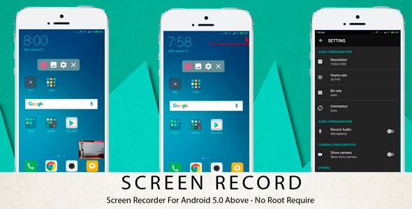 Screen Recorder - Android 5.0 Above - No Root Require - CodeCanyon Item for Sale