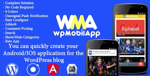 WpMobilApp - Full  Application Android & iOS Mobile for Wordpress Website