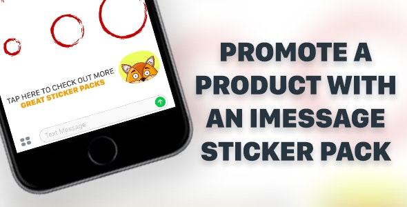 Enhanced iMessage Sticker Pack Template for iPhone and iPad With Affiliate Linking - CodeCanyon Item for Sale