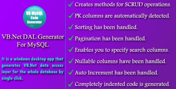 VB.Net DAL Generator for MySQL - CodeCanyon Item for Sale