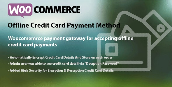 WooCommerce Offline Credit Card Payment Method - CodeCanyon Item for Sale