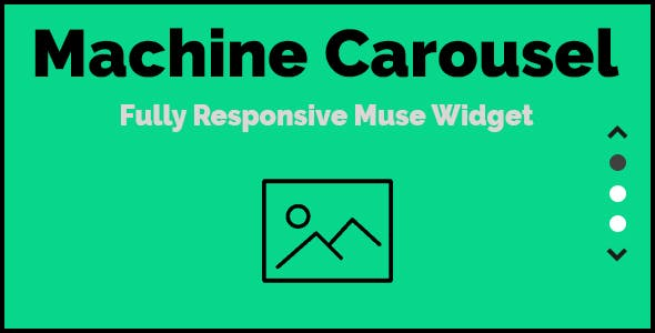 Machine Carousel - Responsive Muse Widget