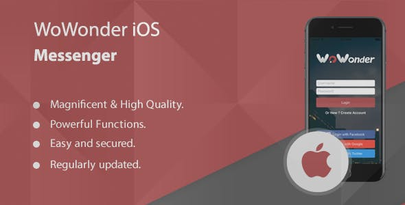 WoWonder IOS Messenger - Mobile Application for WoWonder