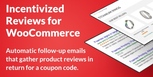 Incentivized Reviews for WooCommerce - CodeCanyon Item for Sale
