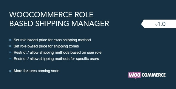 Role Based Shipping Manager For WooCommerce - CodeCanyon Item for Sale