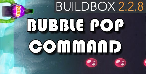 Bubble Pop Command