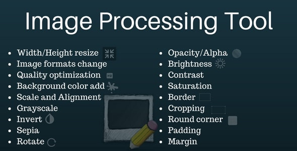 Image Processing Tool - CodeCanyon Item for Sale