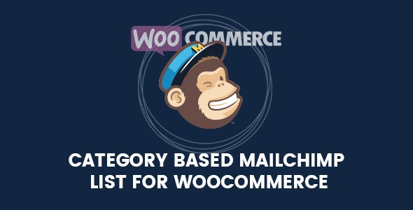 Category Based Mailchimp List For WooCommerce - CodeCanyon Item for Sale