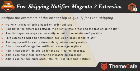 Free Shipping Notifier Magento 2 Extension - CodeCanyon Item for Sale