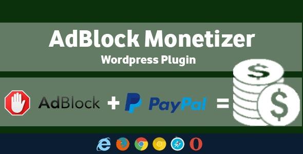 AdBlock Monetizer - Wordpress Plugin - CodeCanyon Item for Sale
