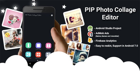 PIP Photo Collage Editor with Admob Ads + Google Analytics + Firebase Integration
