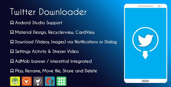 Twitter Video and GIF Downloader - AdMob & GDPR by KINGDOV