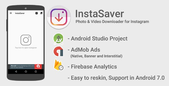 InstaSaver + Repost with Admob Ads + Google Analytics + Firebase Integration