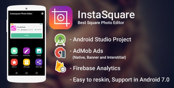 Best InstaSquare Photo Editor- with Admob Ads + Google Analytics + Firebase Integration