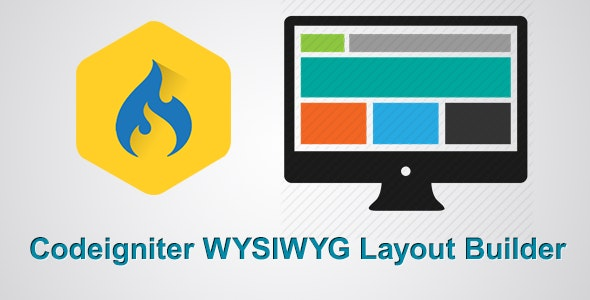 Codeigniter Drag & Drop WYSIWYG Layout Builder - CodeCanyon Item for Sale