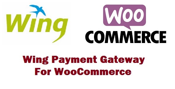 Wing Payment Gateway For Woocommerce - CodeCanyon Item for Sale