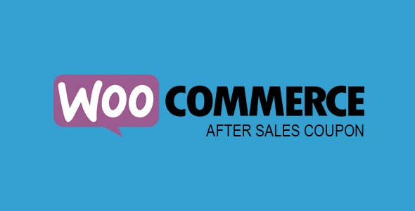 WooCommerce After Sales Coupon