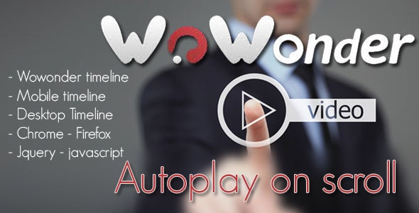 Wowonder Video Autoplay on scroll - CodeCanyon Item for Sale