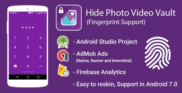 Hide Photo and Video Vault With Fingerprint + Admob Ads + Google Analytics + Firebase Integration