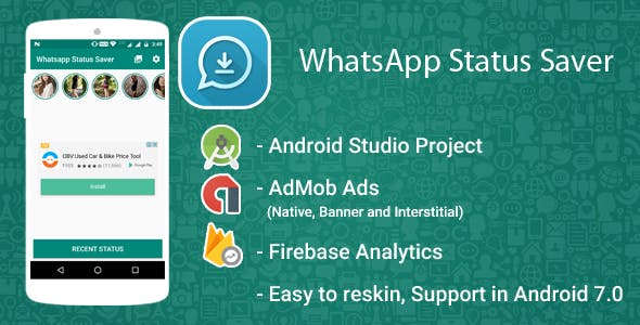 Whatsapp Status Downloader and Saver With Admob Ads + Google Analytics + Firebase Integration