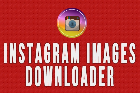 Instagram Images Downloader - Chrome Extension & Software by krishnaa99
